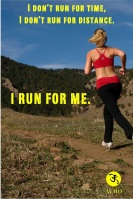 I don't run for time. I don't run for distance. I run for me.